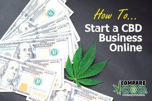 Start a CBD Oil Business Online