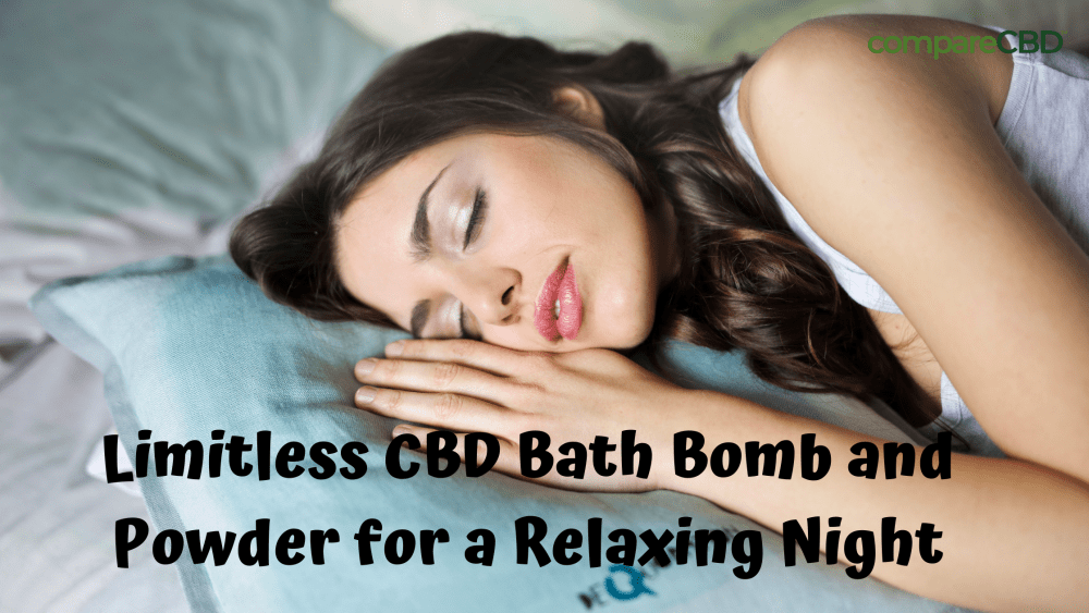 Limitless CBD Bath Bomb and Powder for a Relaxing Night