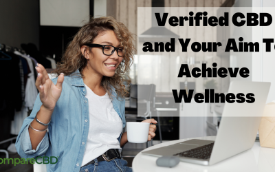 Verified CBD and Your Aim To Achieve Wellness